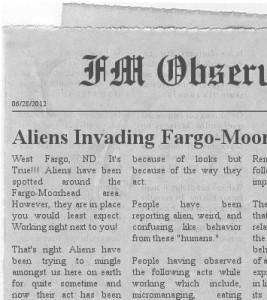 Aliens Invading Fargo Moorhead