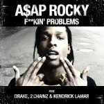 ASAP Fucking Problems