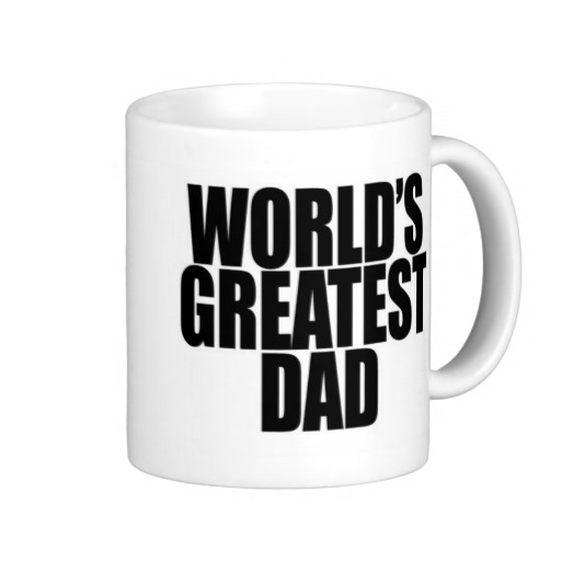 World's Greatest Dad Mug Added to Dad Hall Of Fame