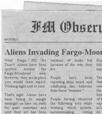 Mothership!  Aliens Invading Fargo-Moorhead Workforce!