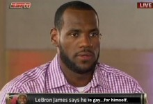 LeBron James Comes Out As Gay—For Himself