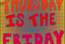 Researchers Confirm That Thursday Is The New Friday