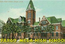 Merge Fargo North High With Fargo South High To Make: Fargo Mega-High School